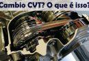 Cambio CVT o que é? E como ele funciona